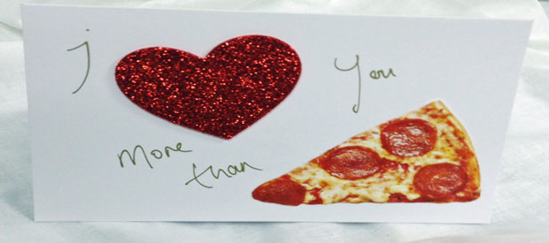 'I LOVE YOU MORE THAN PIZZA' CARD