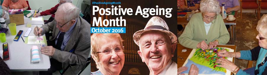 Positive Ageing Month October 2016