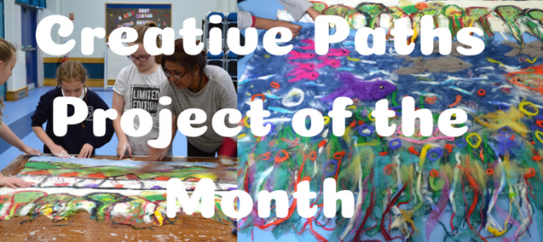 Creative Paths Project of the Month