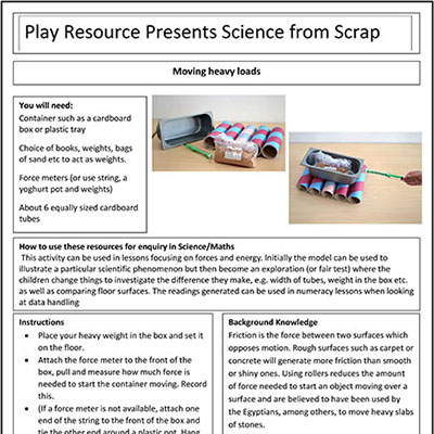 Moving Heavy Loads – Play Resource Presents Science from Scrap