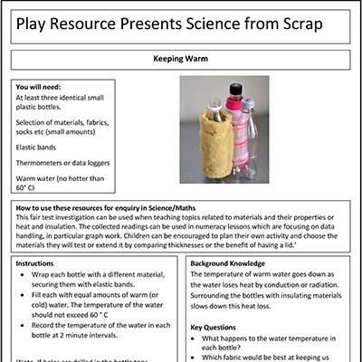 Keeping Warm – Play Resource Presents Science from Scrap