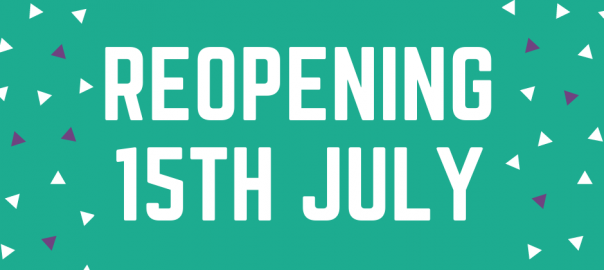 Reopening 15th July